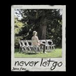 Jaxn Faw - Never Let Go