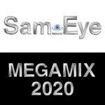 Sam Eye - Megamix 2020