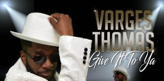 Varges Thomas - Give It To Ya