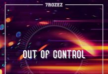 7ROSES - Out Of Control (Original Mix)