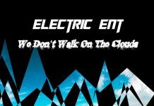 Electric Ent - We Don't Walk On The Clouds