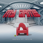 Ropas feat. Aylin - My Game