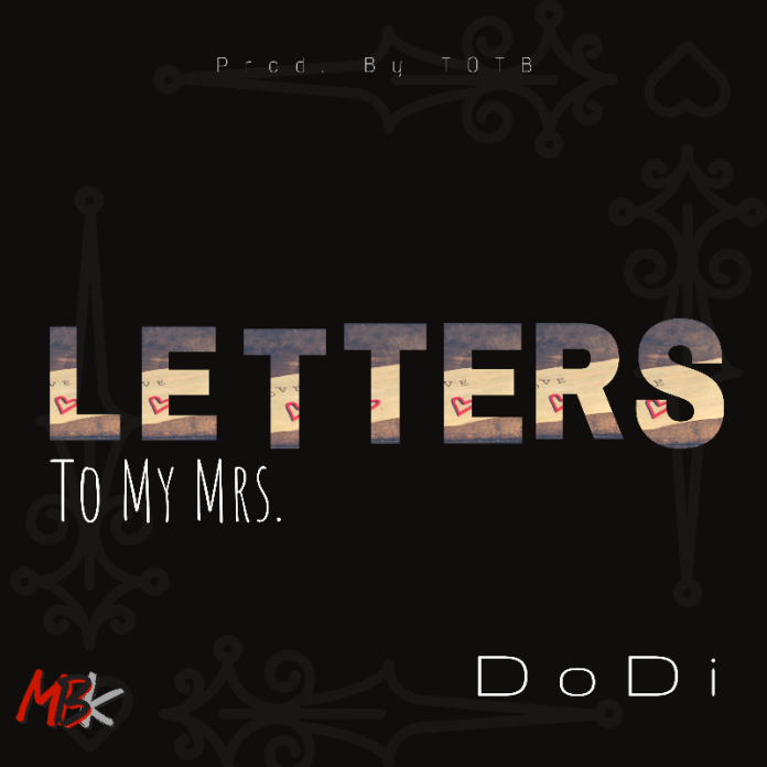 Dodi - Letter To My Mrs