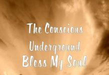 The Conscious Underground - Bless My Soul