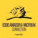 Eddie Amador and Micfreak - Connection
