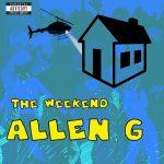Allen G - THE Weekend