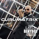 CURUMatriX - Beny Boy 2020 [Feat. Layla]