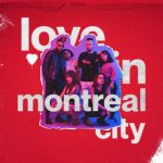 Stephen Voyce - Love in Montreal City