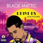 Black Mattic - Drive By