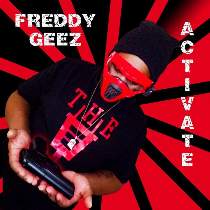 Freddy Geez - Activate