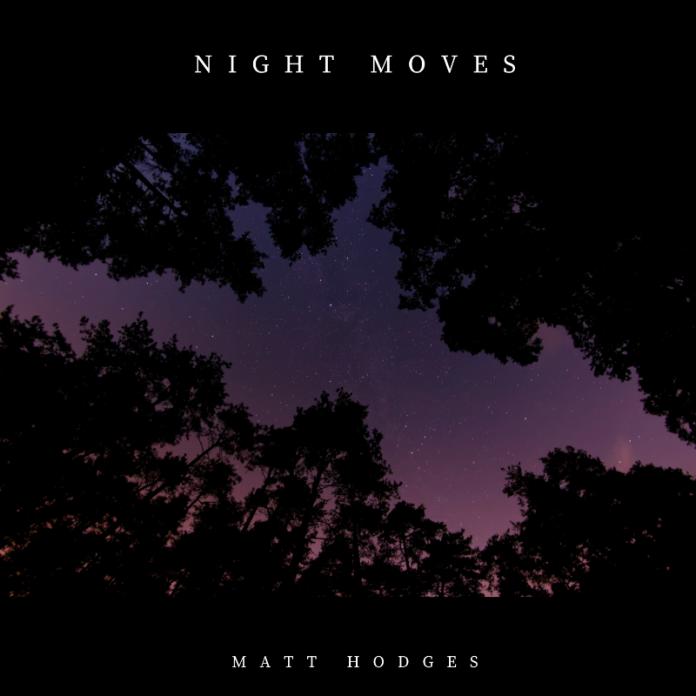 Matt Hodges - Night Moves