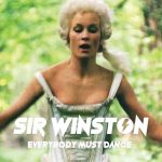 Sir Winston - Everybody Must Dance