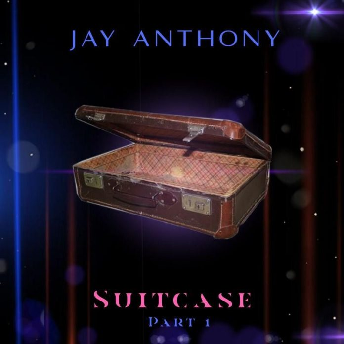 Jay Anthony - Suitcase, Pt. 1