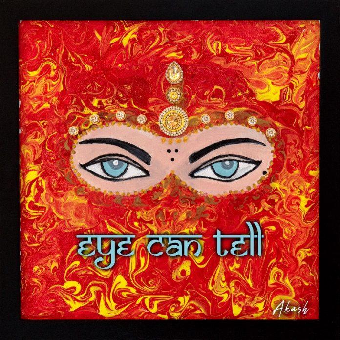 Akash - Eye Can Tell