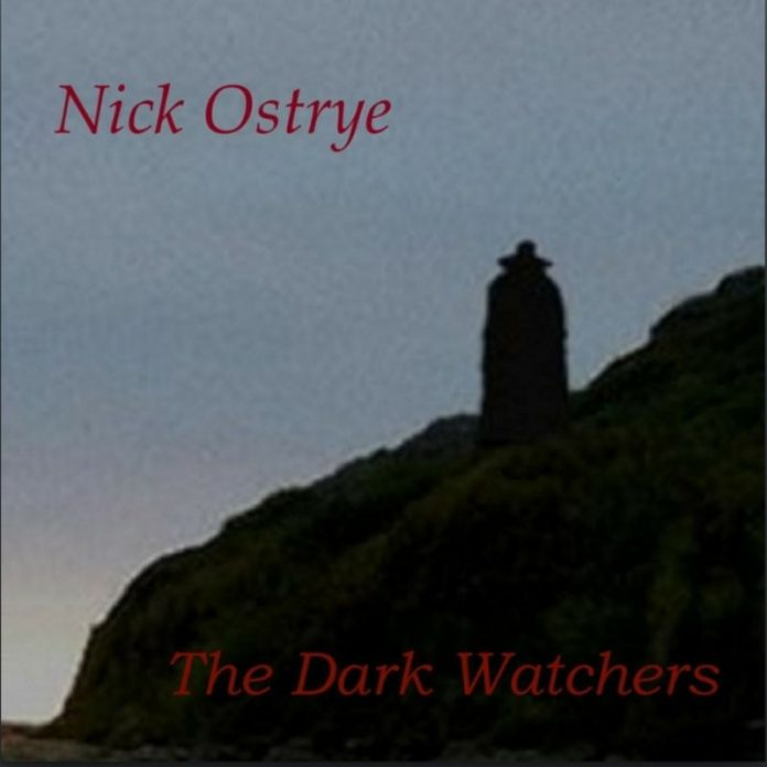 Nick Ostrye - The Dark Watchers