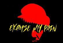 Afn Maj - Excuse My Pain