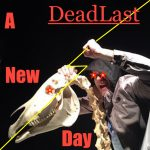 DeadLast - A New Day