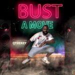 Q The Key - Bust A Move