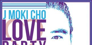 J Moki Cho - Love Party