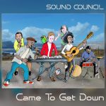 Sound Council - Came To Get Down