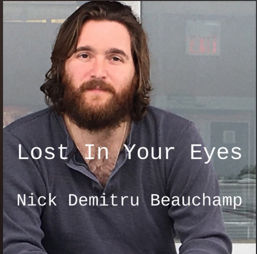 Nick Demitru Beauchamp - Lost In Your Eyes
