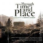 James Lentini - Through Time & Place