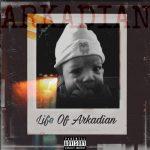 Arkadian - Life of Arkadian