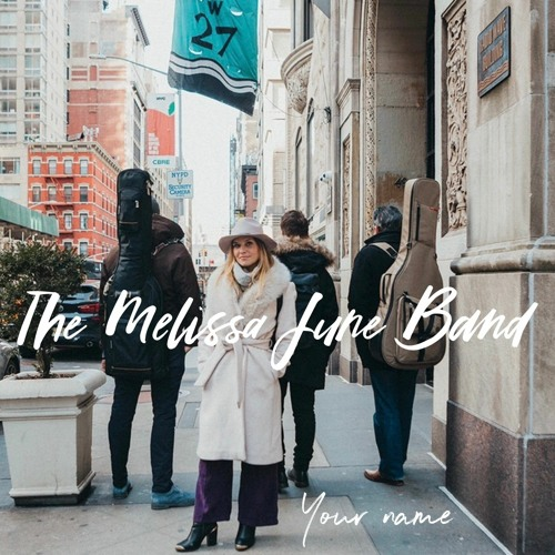 The Melissa June Band - Your Name