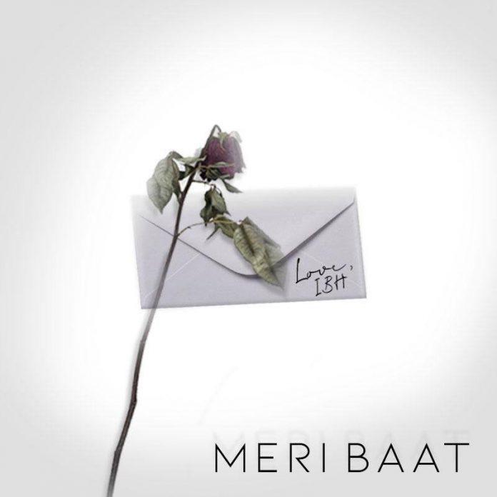 I.B.H - Meri Baat