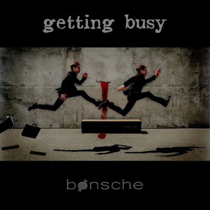 bonsche - Getting Busy