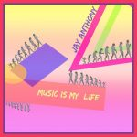 Jay Anthony - Music Is My Life