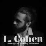 Anthony Aramouni - L. Cohen