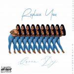 Queen Dej - Replace You