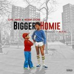 Cife Man - Bigger Homie