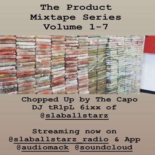 SlabAllstarz ft. @DJ_tR1pL_6ixx - The Product Mixtape Series