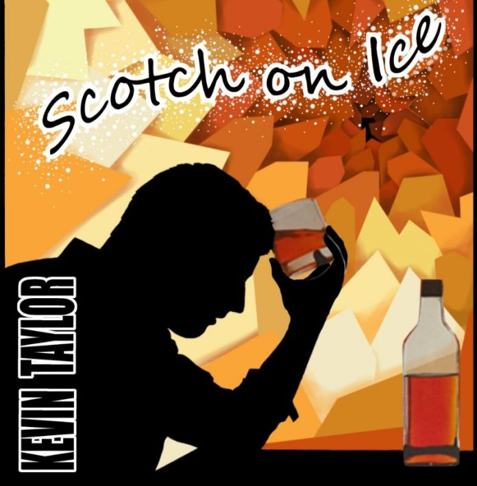 Kevin Taylor - Scotch on Ice