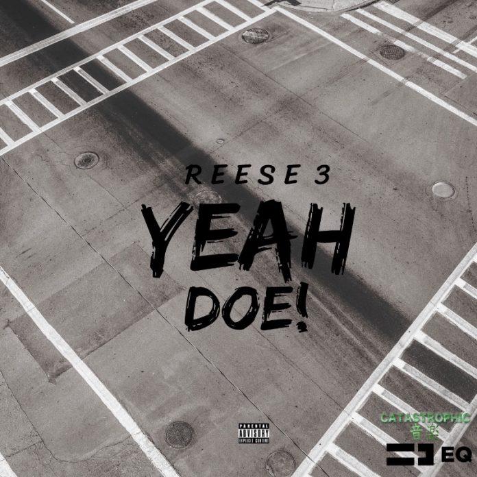 REESE 3 - Yeah Doe