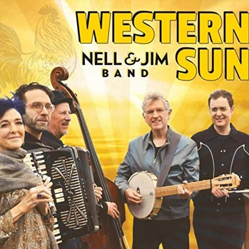 Nell & Jim Band - Travelin The Road West