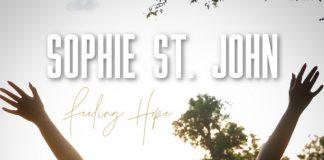 Sophie St. John - Feeling Hope