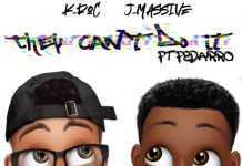 K-Roc & J-Massive - They Can't Do It (ft Fedarro)