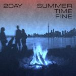 2Day - Summer Time Fine