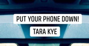 Tara Kye - Put Your Phone Down
