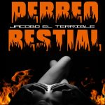 Jacobo El Terrible - Perreo Bestial