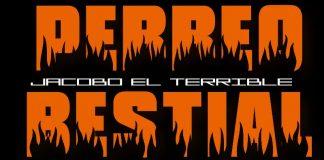 Jacobo El Terrible - Perreo Bestial