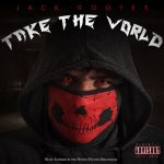 Jack Rootes - Take the World (Review)