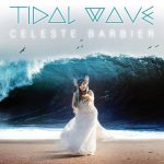 Celeste Barbier - Tidal Wave