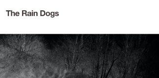 The Rain Dogs - An Imprint Upon Time