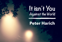 Peter Harich - It Isn't You Against The World