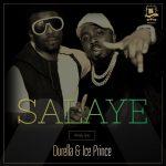 Durella and Ice Prince - Salaye