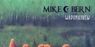 Mike Bern - Waponahkew